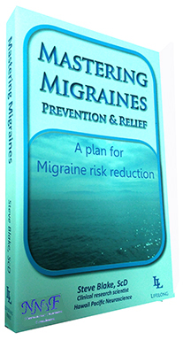 Mastering Migraines Prevention and Relief by Steve Blake, ScD