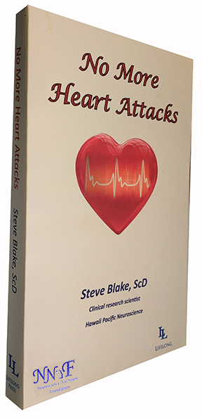 No More Heart Attacks by Steve Blake, ScD