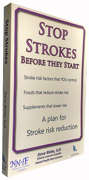 Stop Strokes, Before They Start by Steve Blake, ScD